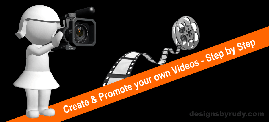 Create and Promote your Own Videos Step by Step | Design and Promotion