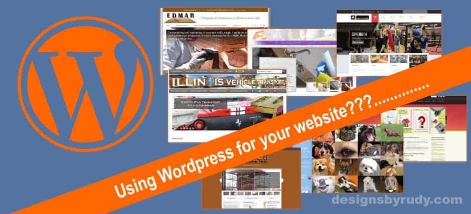 Why use wordpress for your website design designsbyrudy